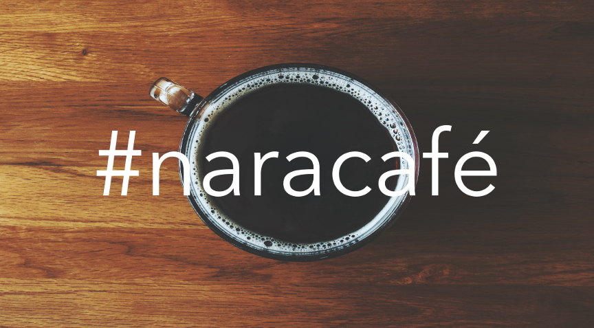 #naracafé